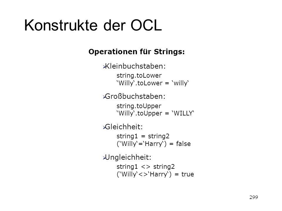 Konstrukte der OCL Operationen für Strings: Kleinbuchstaben: