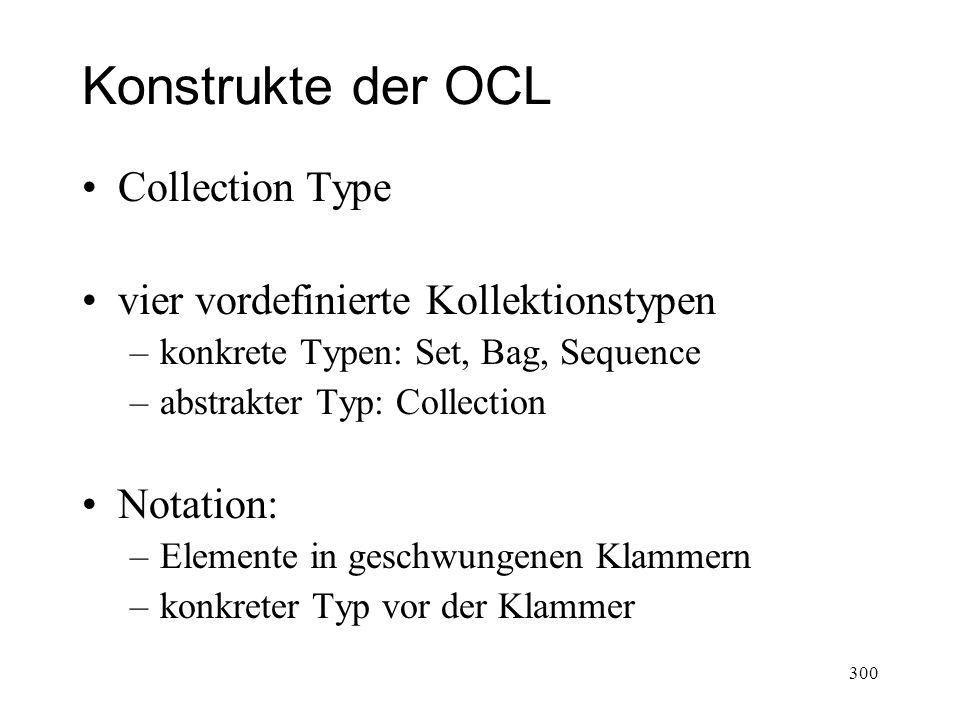 Konstrukte der OCL Collection Type vier vordefinierte Kollektionstypen
