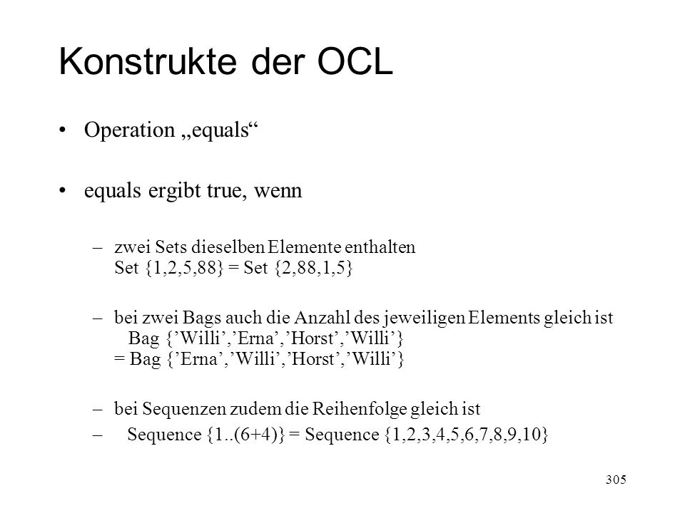"Konstrukte der OCL Operation ""equals equals ergibt true, wenn"