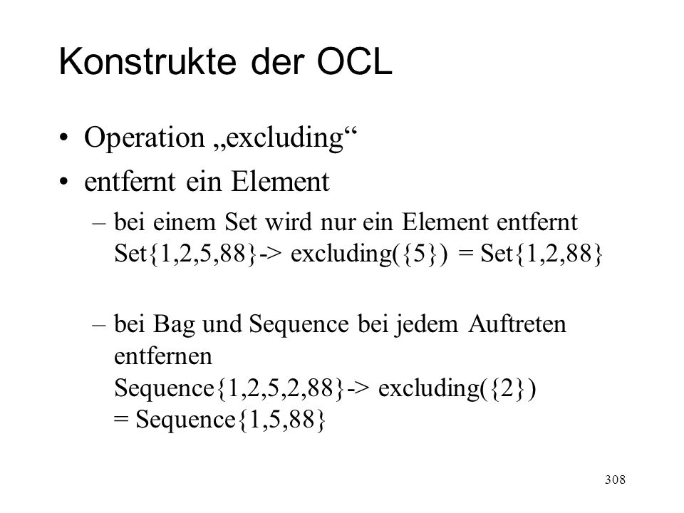 "Konstrukte der OCL Operation ""excluding entfernt ein Element"