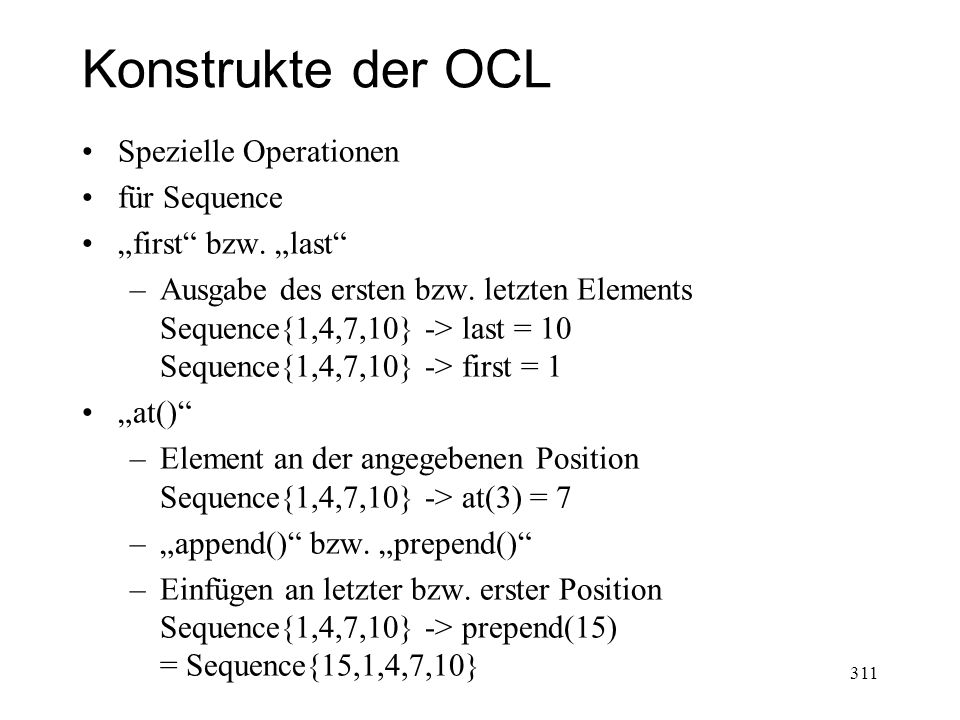 Konstrukte der OCL Spezielle Operationen für Sequence