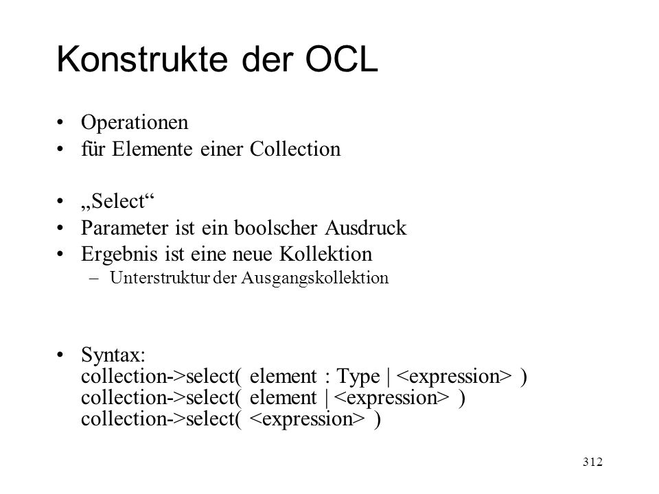 "Konstrukte der OCL Operationen für Elemente einer Collection ""Select"