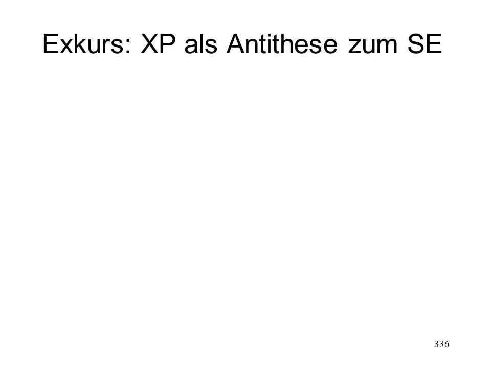 Exkurs: XP als Antithese zum SE