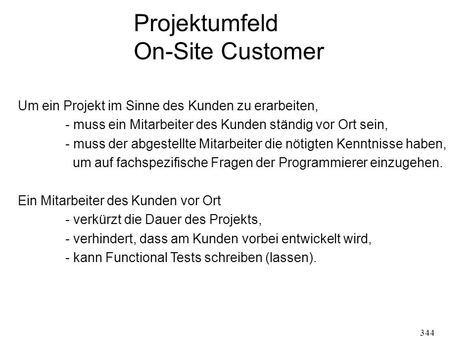 Projektumfeld On-Site Customer