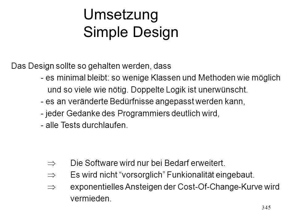 Umsetzung Simple Design Das Design sollte so gehalten werden, dass