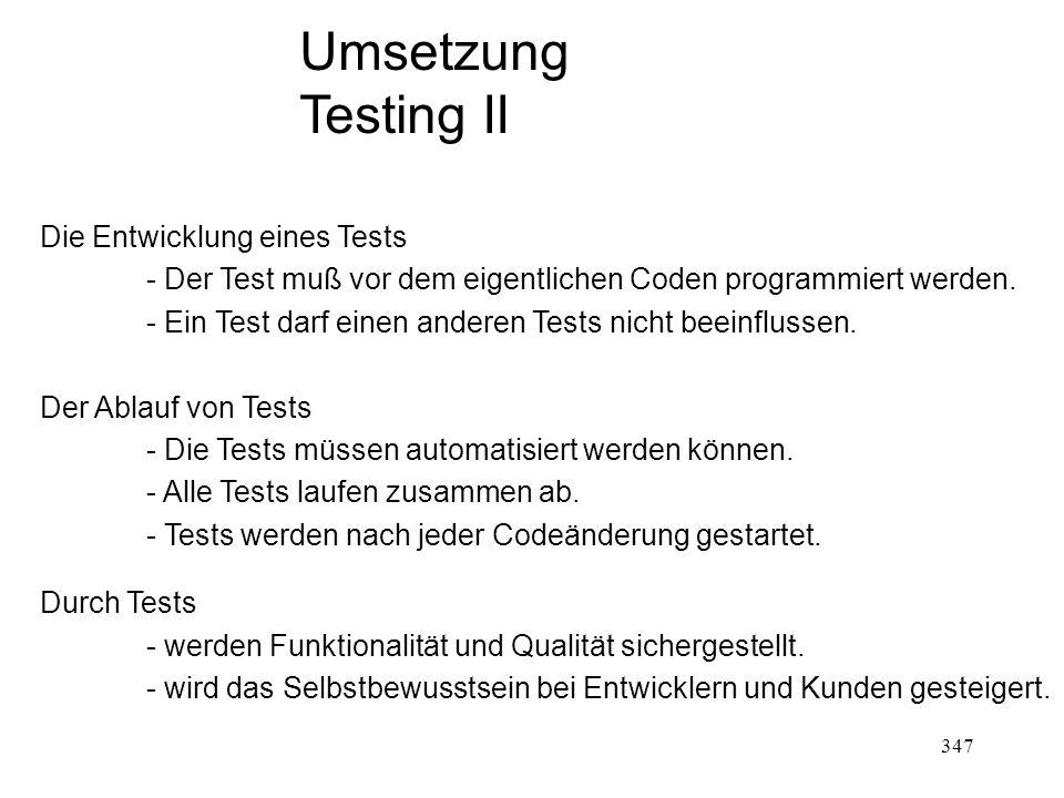 Umsetzung Testing II Die Entwicklung eines Tests