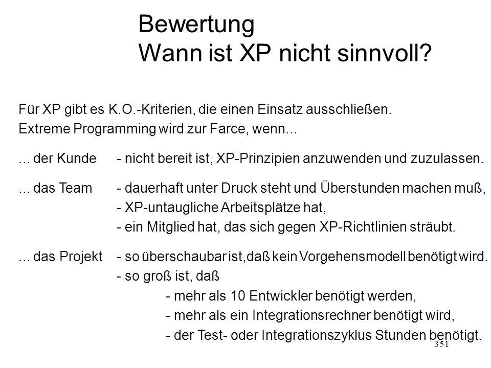 Wann ist XP nicht sinnvoll