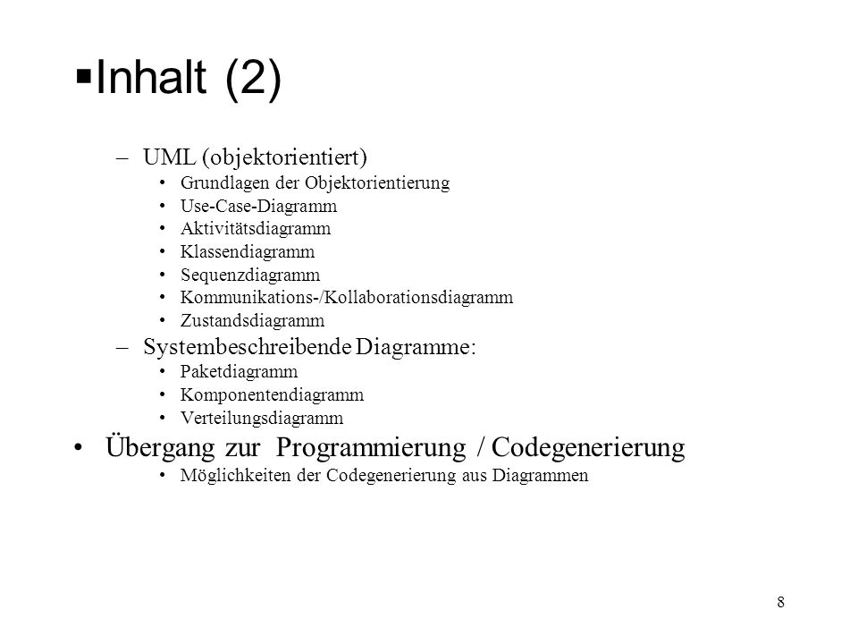 Inhalt (2) Übergang zur Programmierung / Codegenerierung