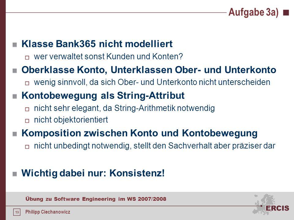 Aufgabe 3a) Klasse Bank365 nicht modelliert