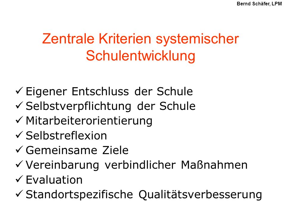 Zentrale Kriterien systemischer Schulentwicklung
