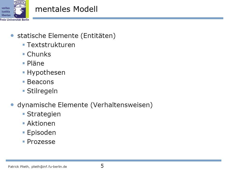 mentales Modell statische Elemente (Entitäten) Textstrukturen Chunks