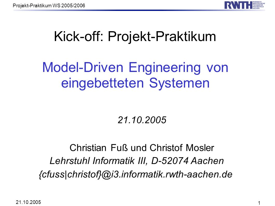 Kick-off: Projekt-Praktikum Model-Driven Engineering von eingebetteten Systemen