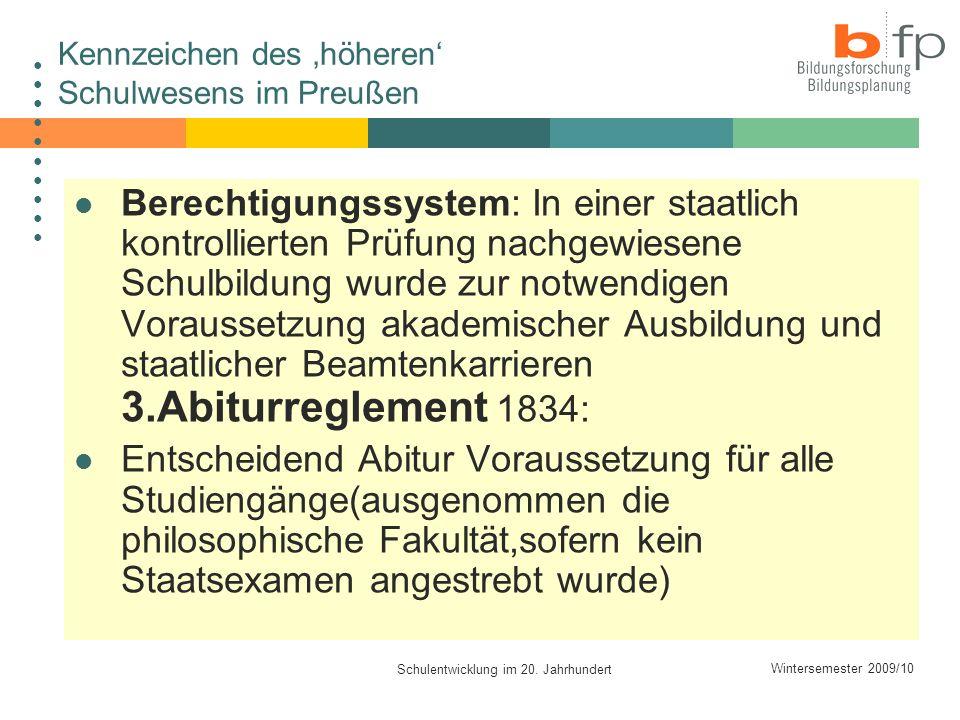 Kennzeichen des 'höheren' Schulwesens im Preußen