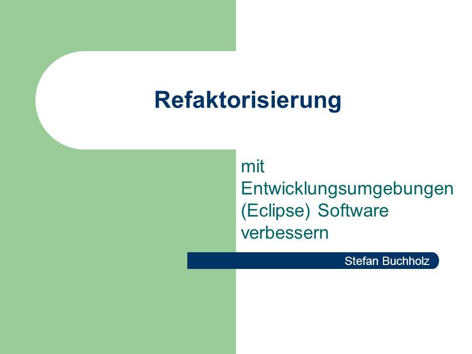 mit Entwicklungsumgebungen (Eclipse) Software verbessern
