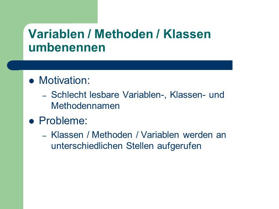 Variablen / Methoden / Klassen umbenennen