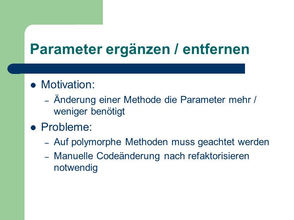 Parameter ergänzen / entfernen