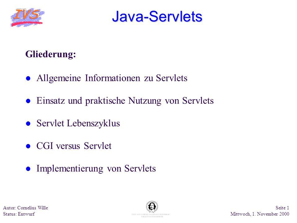 Java-Servlets Gliederung: Allgemeine Informationen zu Servlets