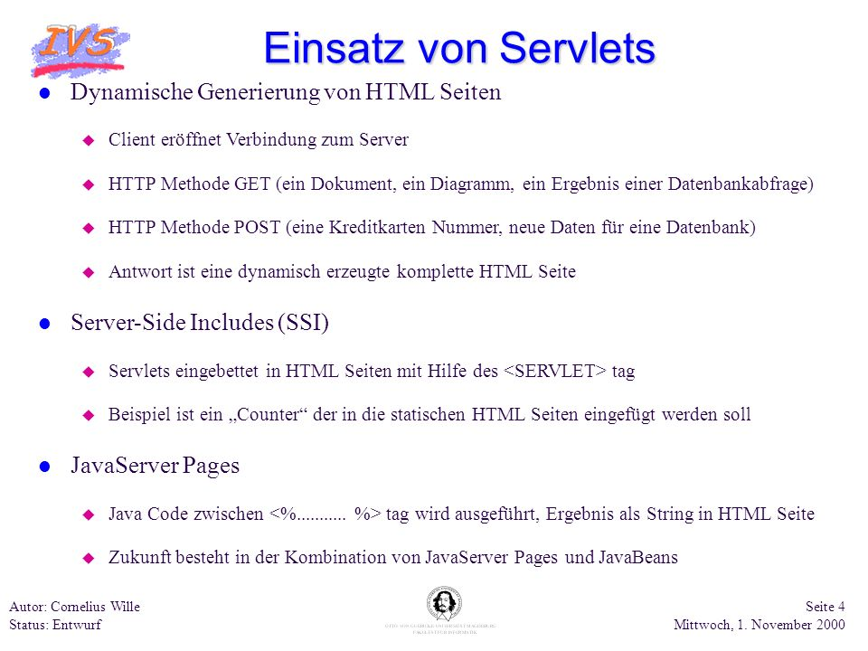 Einsatz von Servlets Dynamische Generierung von HTML Seiten