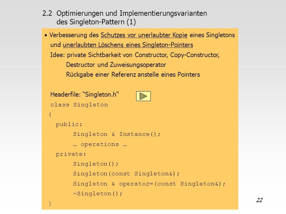 2.2 Optimierungen und Implementierungsvarianten des Singleton-Pattern (1)