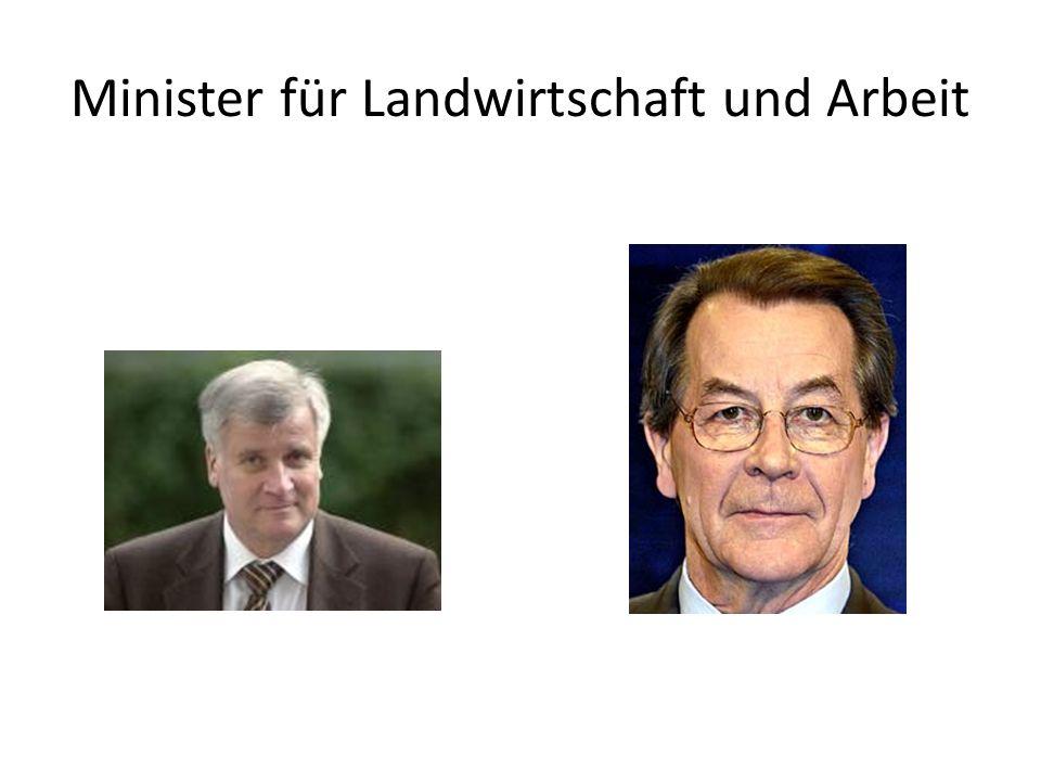 Minister für Landwirtschaft und Arbeit