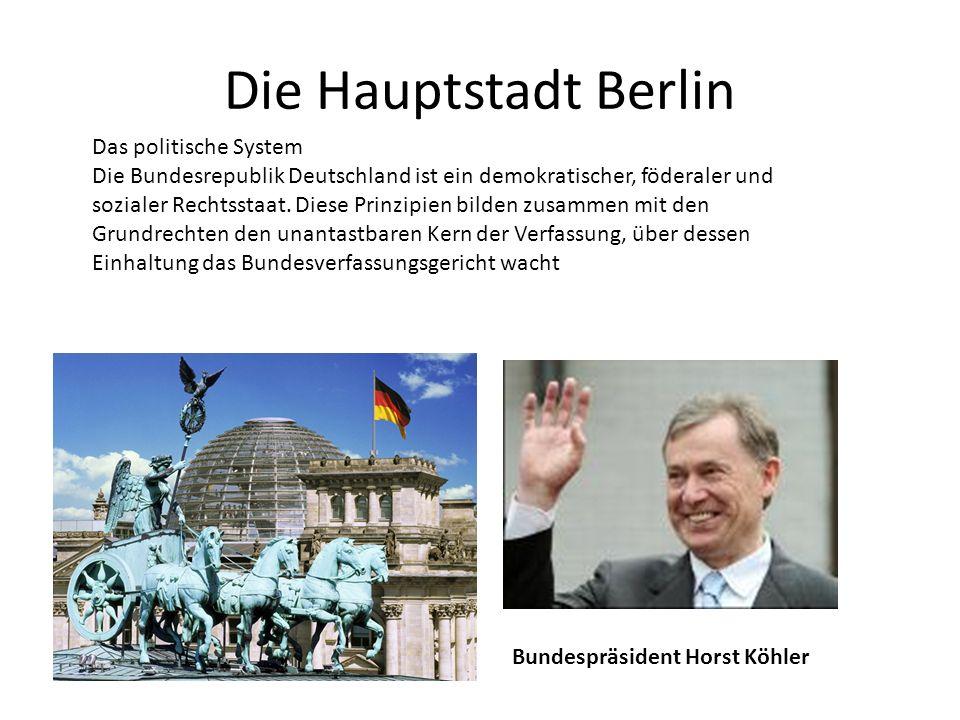 Die Hauptstadt Berlin Das politische System