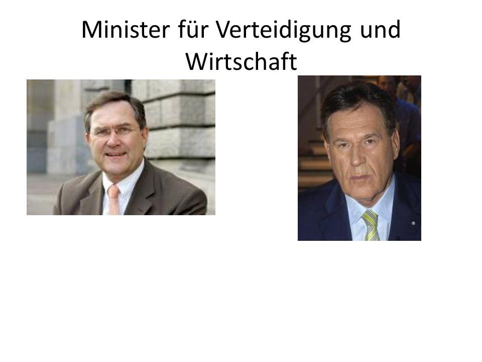 Minister für Verteidigung und Wirtschaft