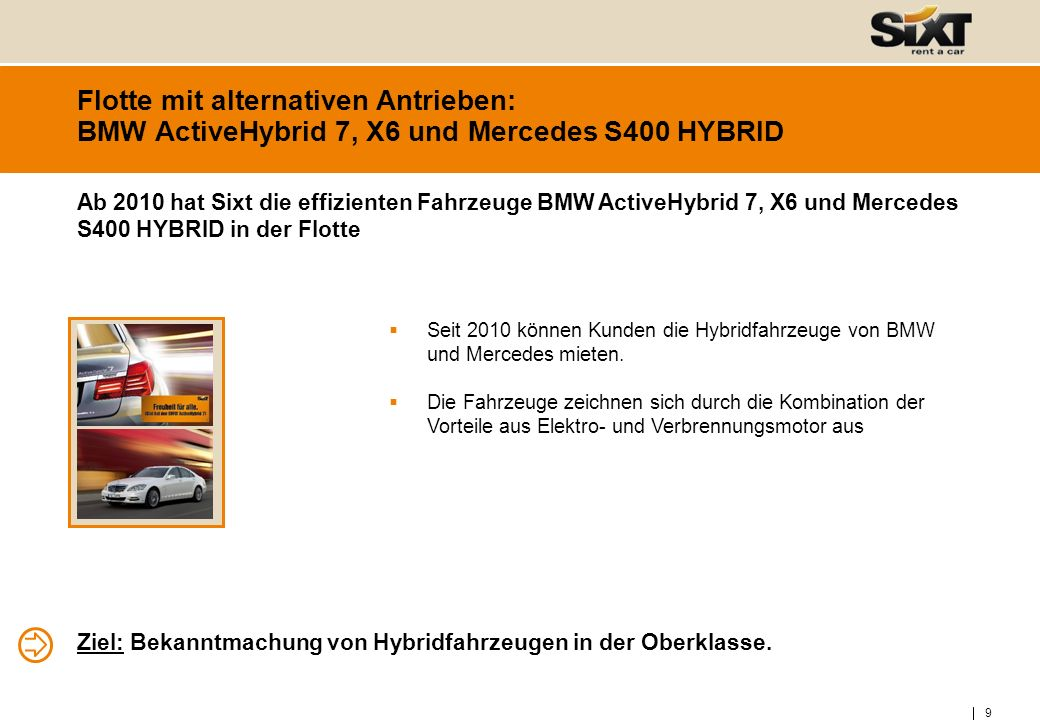 Flotte mit alternativen Antrieben: BMW ActiveHybrid 7, X6 und Mercedes S400 HYBRID