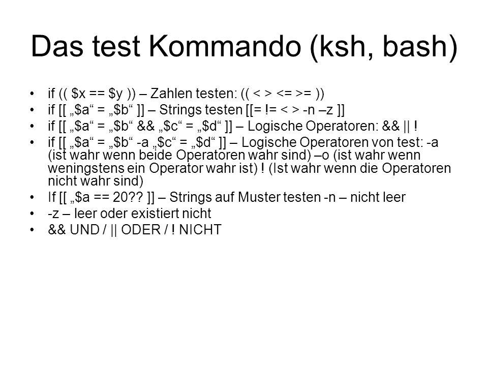 Das test Kommando (ksh, bash)