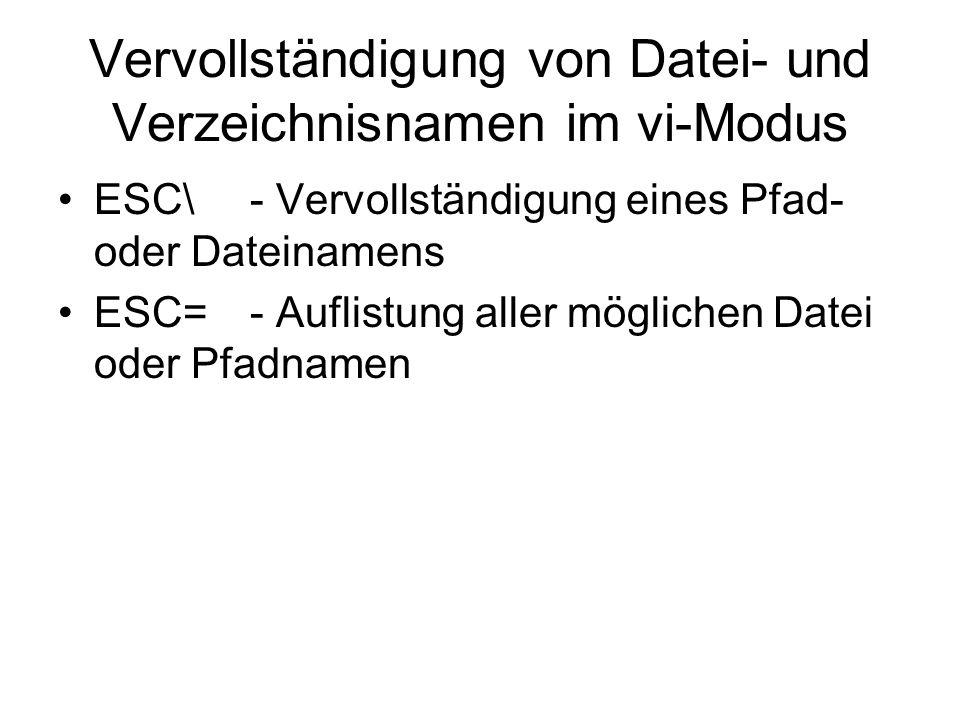 Vervollständigung von Datei- und Verzeichnisnamen im vi-Modus