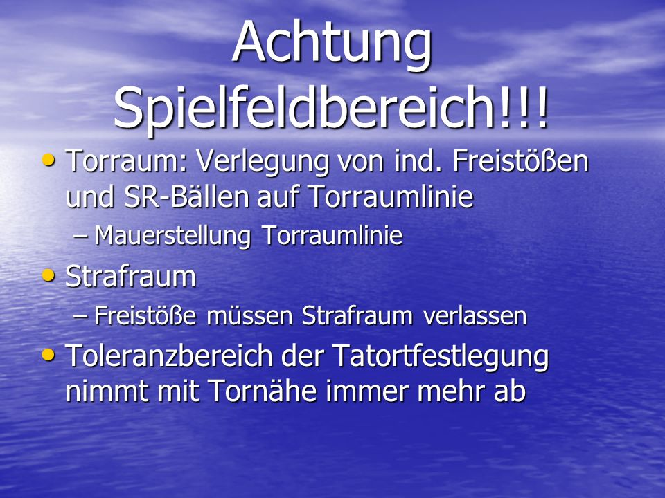 Achtung Spielfeldbereich!!!