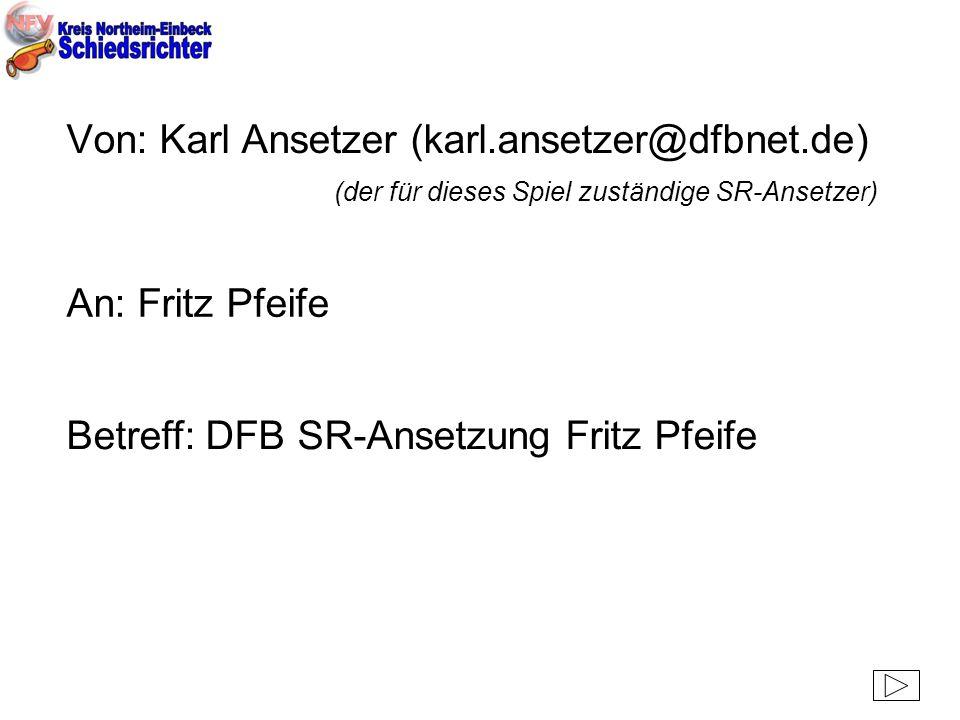 Von: Karl Ansetzer (karl. ansetzer@dfbnet