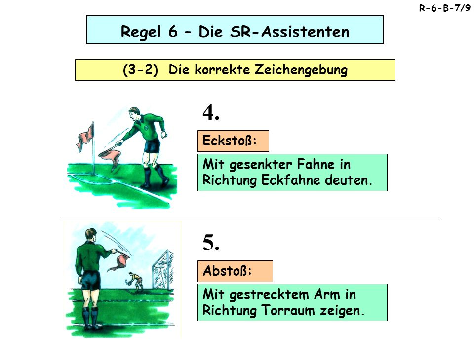 4. 5. Regel 6 – Die SR-Assistenten Regel 6 – Die SR-Assistenten