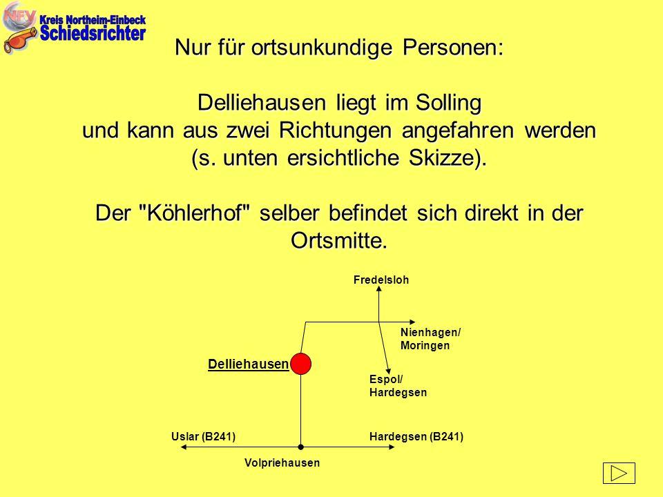 Nur für ortsunkundige Personen: Delliehausen liegt im Solling
