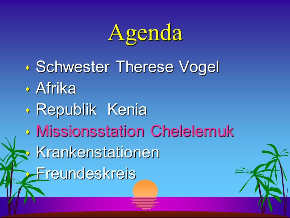 Agenda Schwester Therese Vogel Afrika Republik Kenia