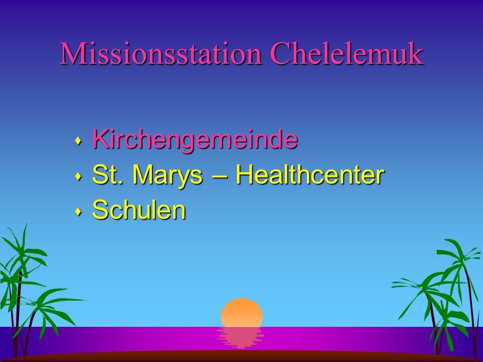 Missionsstation Chelelemuk