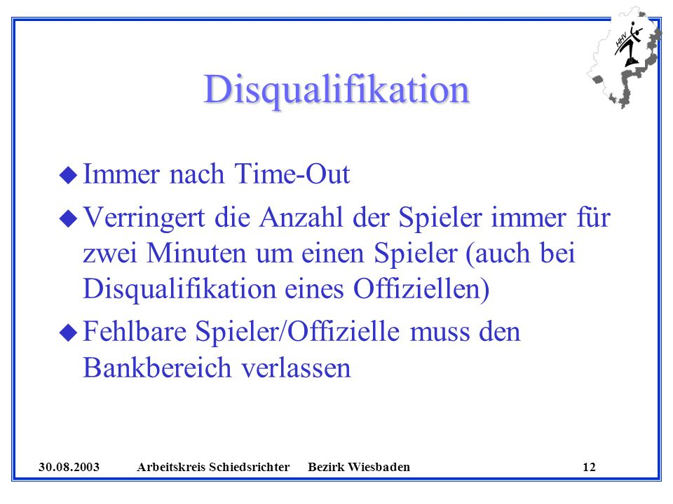 Disqualifikation Immer nach Time-Out