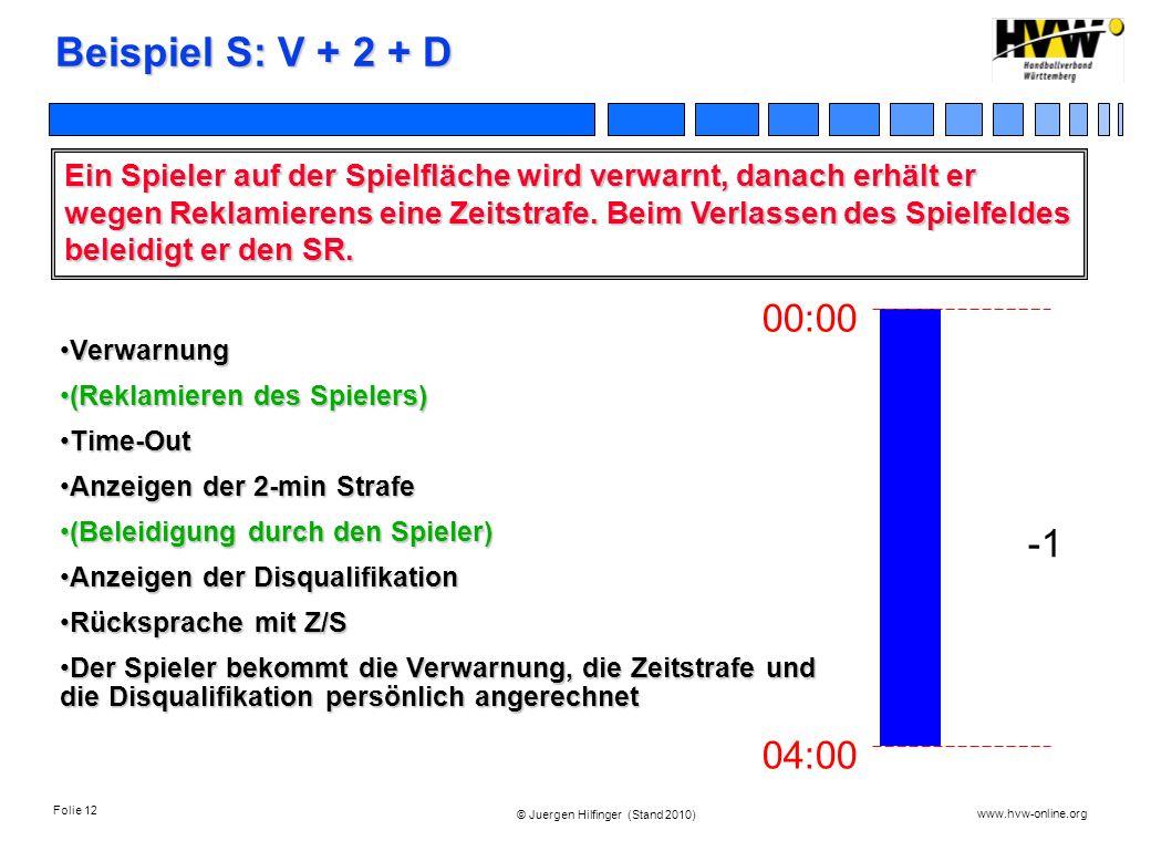 Beispiel S: V + 2 + D