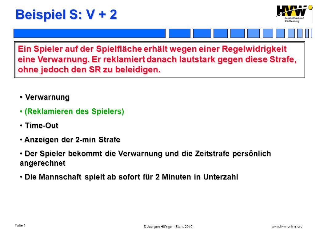 Beispiel S: V + 2