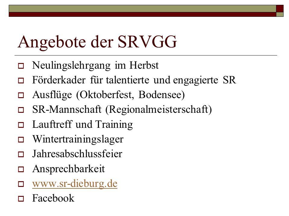Angebote der SRVGG Neulingslehrgang im Herbst