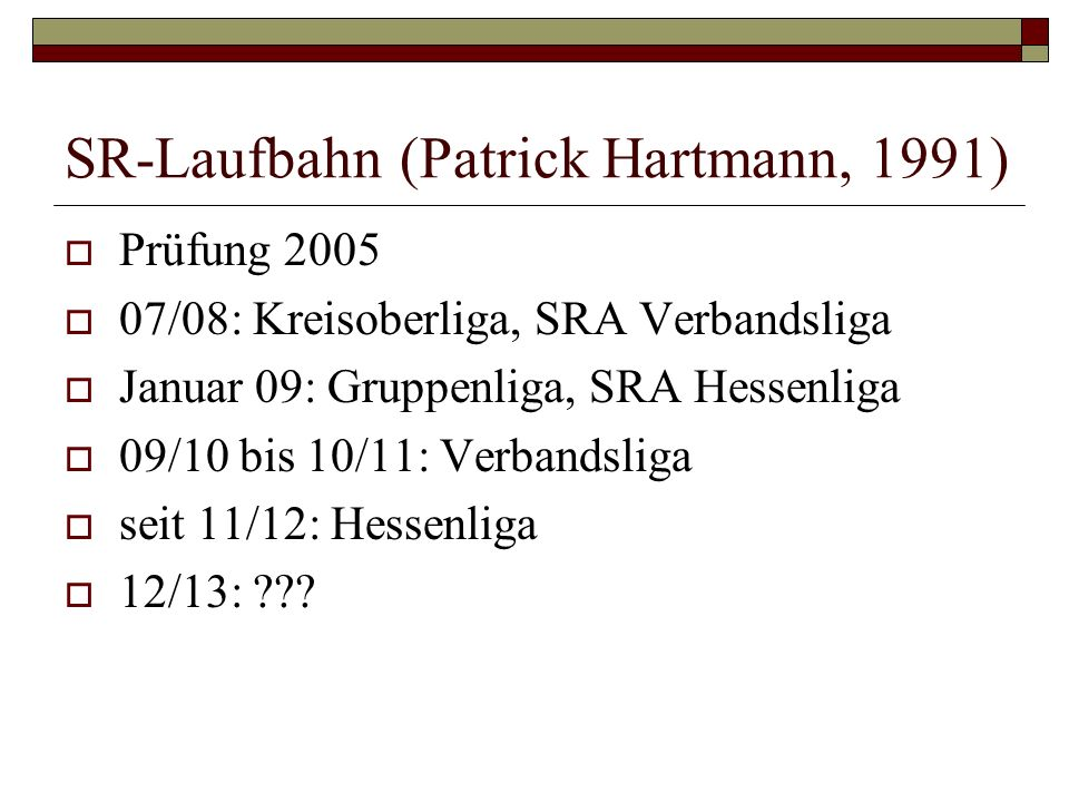 SR-Laufbahn (Patrick Hartmann, 1991)