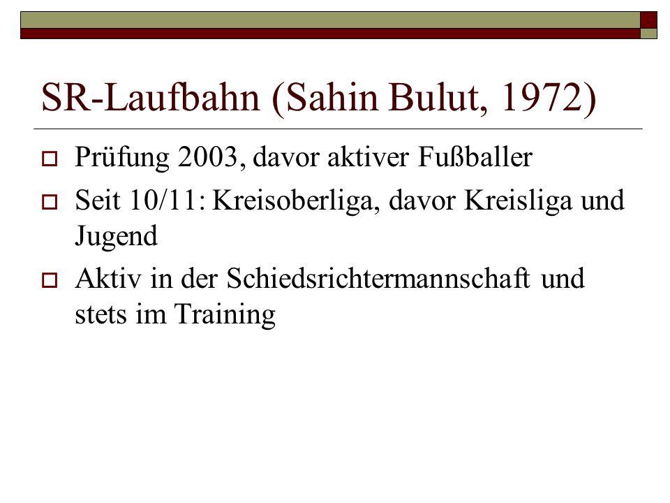 SR-Laufbahn (Sahin Bulut, 1972)