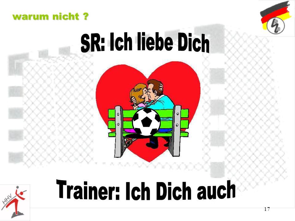 warum nicht SR: Ich liebe Dich Trainer: Ich Dich auch