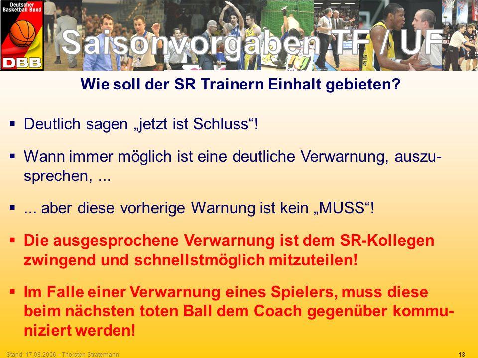 Wie soll der SR Trainern Einhalt gebieten