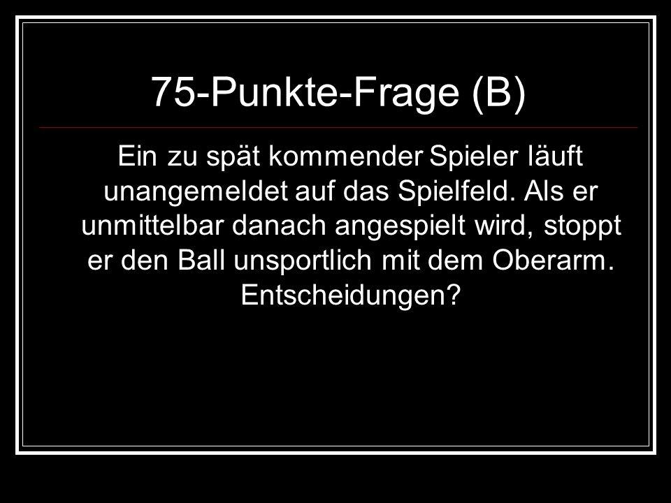 75-Punkte-Frage (B)