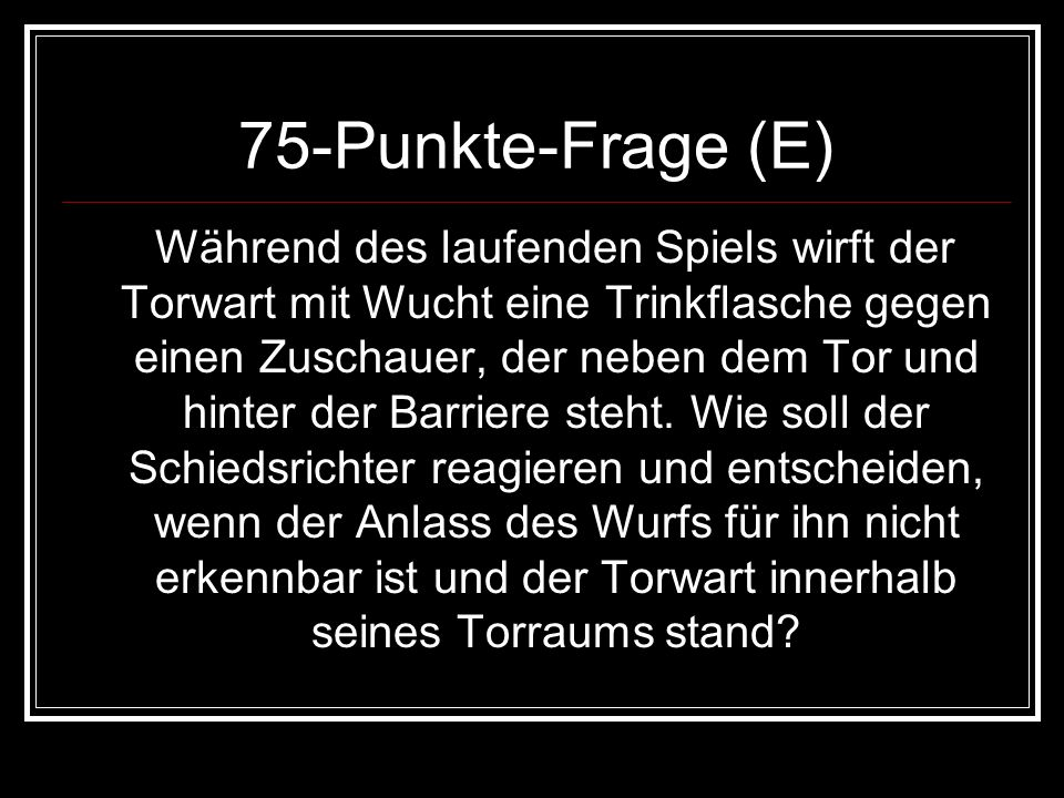 75-Punkte-Frage (E)