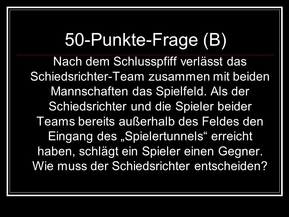 50-Punkte-Frage (B)