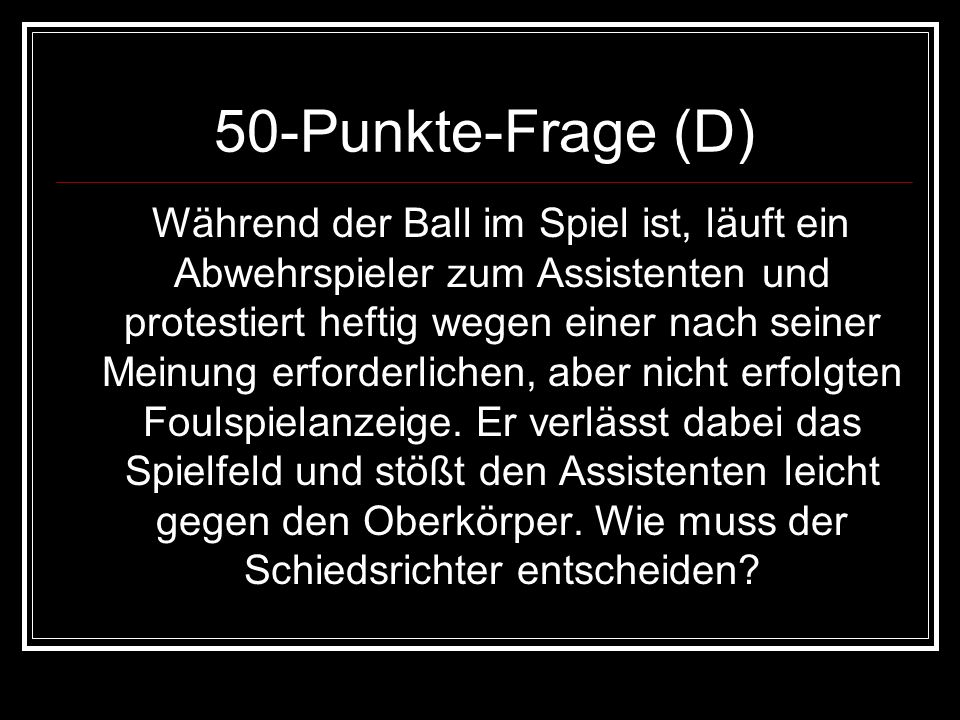 50-Punkte-Frage (D)