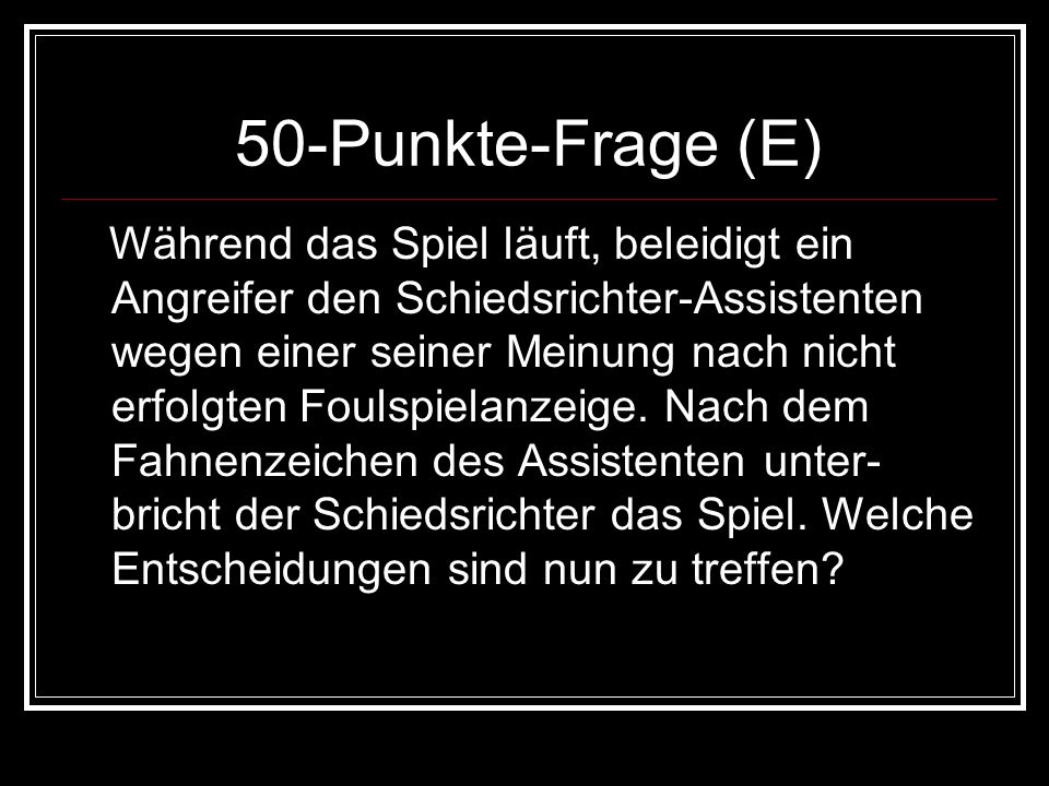 50-Punkte-Frage (E)