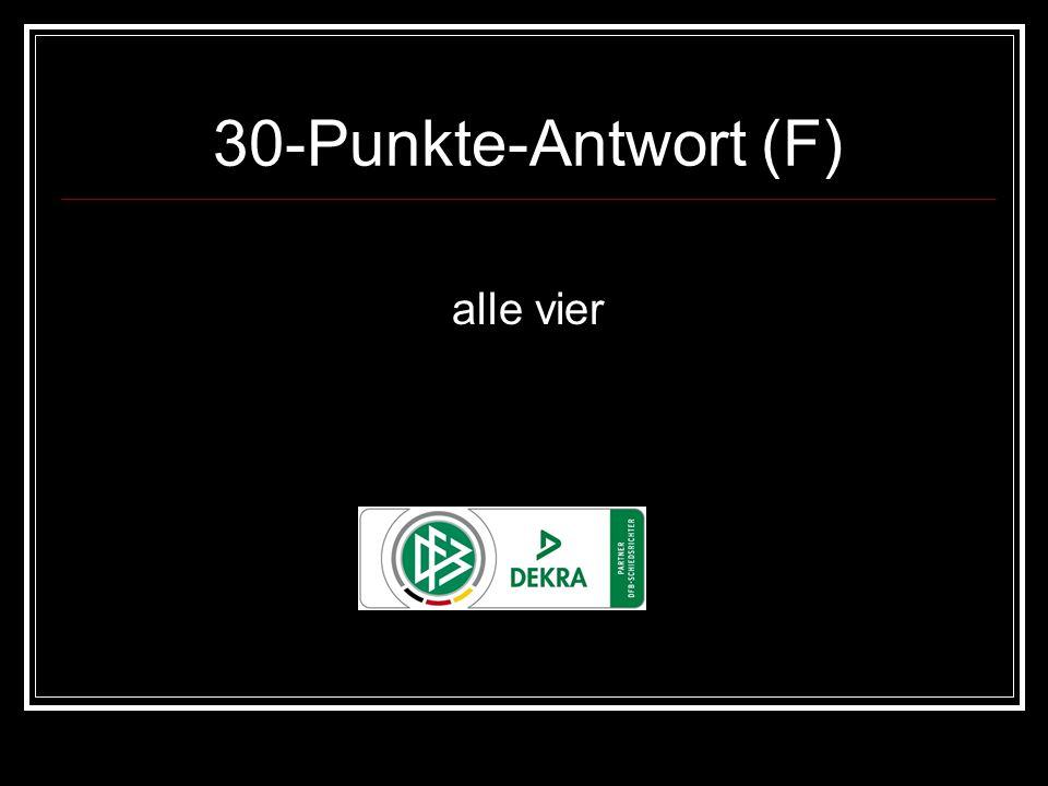 30-Punkte-Antwort (F) alle vier