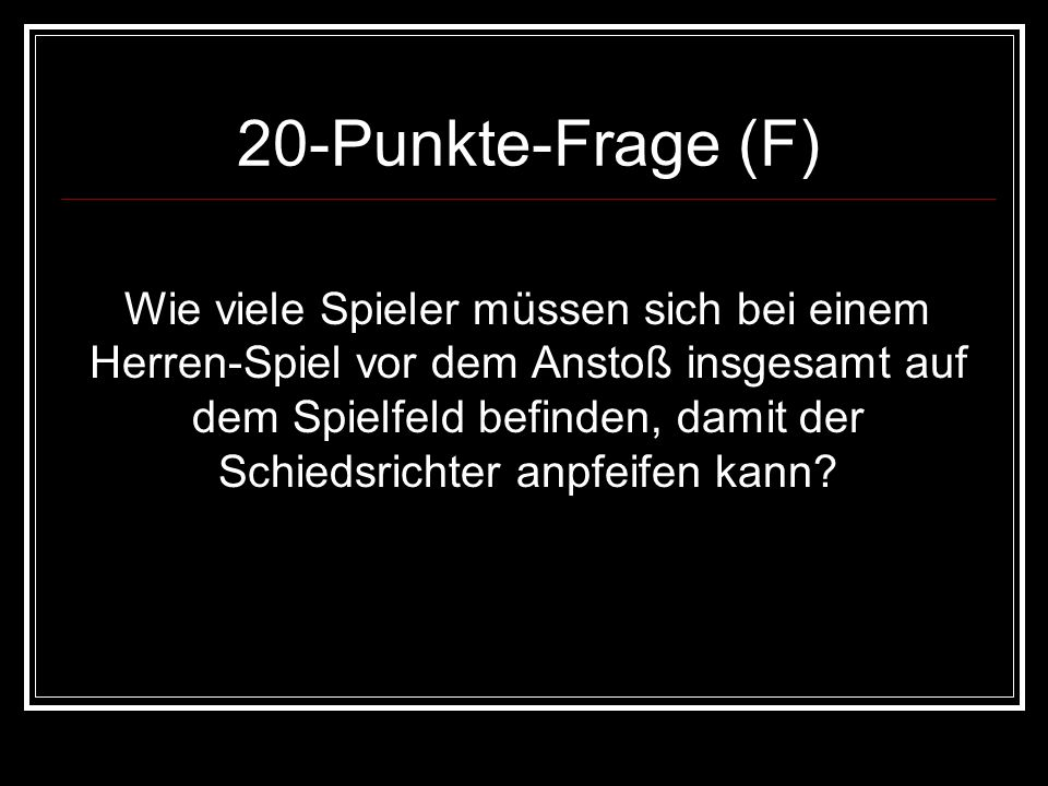 20-Punkte-Frage (F)